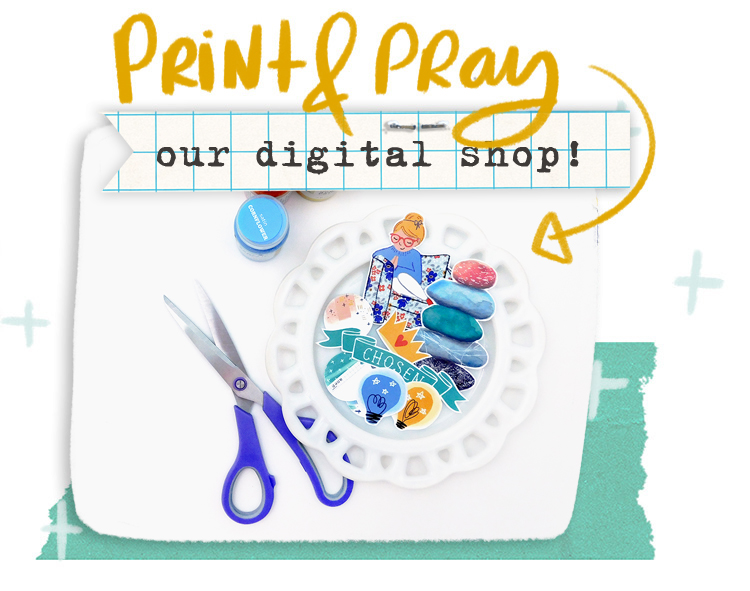 Print & Pray our digital shop!