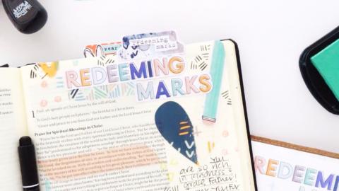 Redeeming Marks | Bible Journaling Process Video | Ephesians 1:7