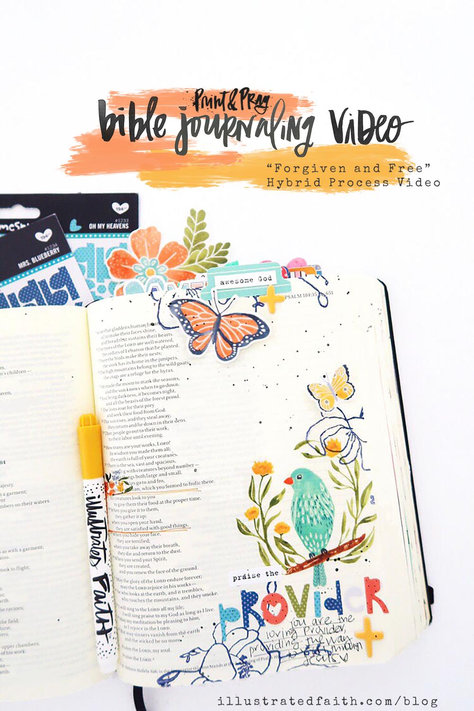 Print and Pray Hybrid Bible Journaling Process Video by Jillian aka Hello Jillsky | Forgiven and Free | Psalm 104