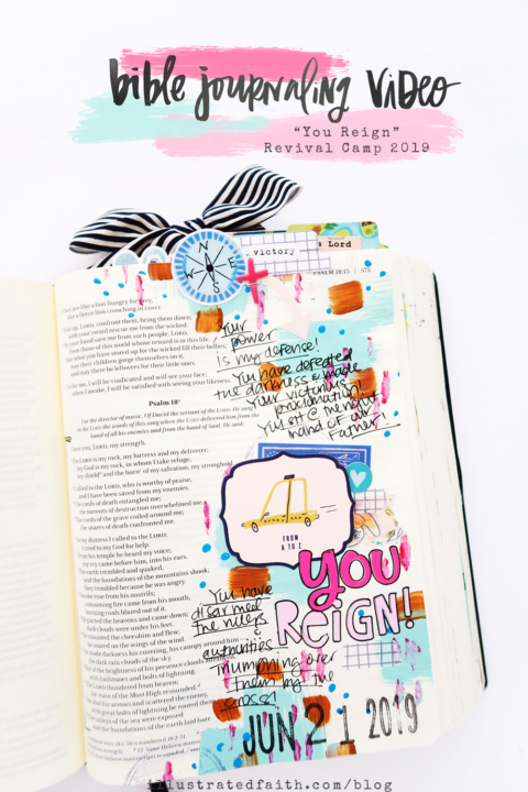 Revival Camp 2019 | Bible Journaling Process Video | Victory Through Praise Psalm 18