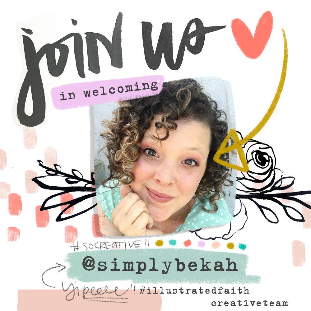 Help Us Welcome Bekah! aka @simplybekah to the Illustrated Faith creative team!
