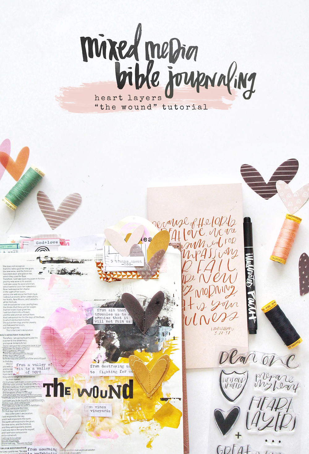 Mixed Media Bible Journaling Tutorial by Bekah aka Simply Bekah | Heart Layers Devotional | Hosea 2