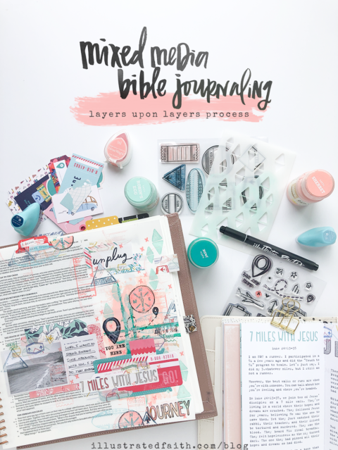 Mixed Media Bible Journaling Tutorial | Layers Upon Layers Upon Layers
