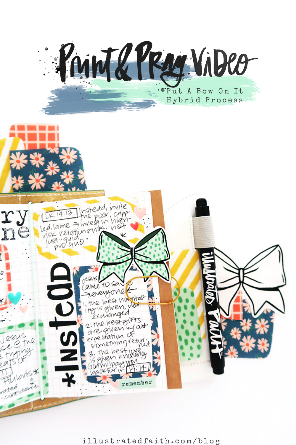 Print and Pray Hybrid Travelers Notebook Journaling with Sermon Notes Process Video by Jillian aka Hello Jillsky using digital printables | Put a Bow On It