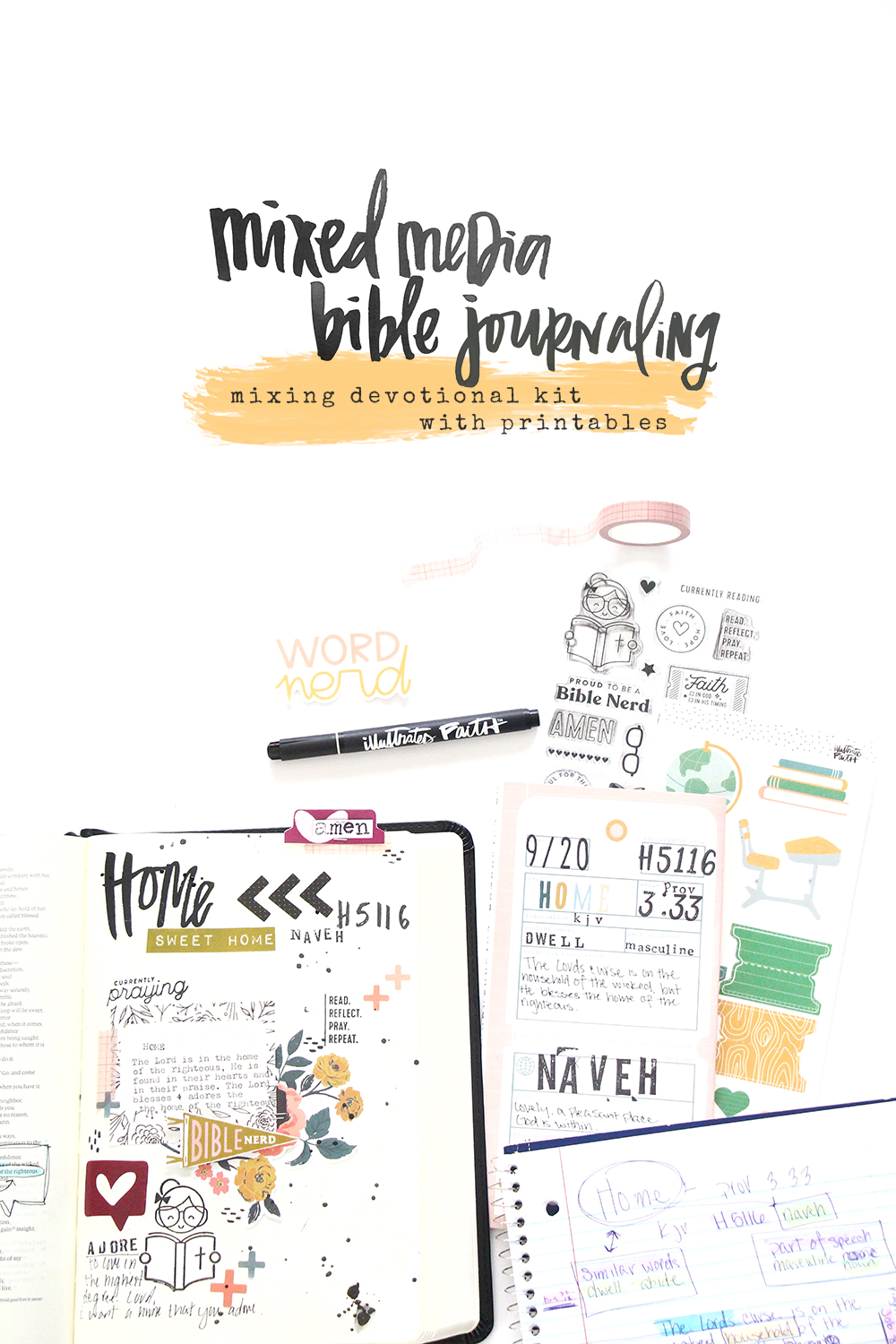 Mixed Media Bible Journaling - mixing the devotional kit with digital printables by Bekah Lynn aka Simply Bekah | Word Nerd Devotional Kit and Print & Pray digital printables | Defining the word HOME