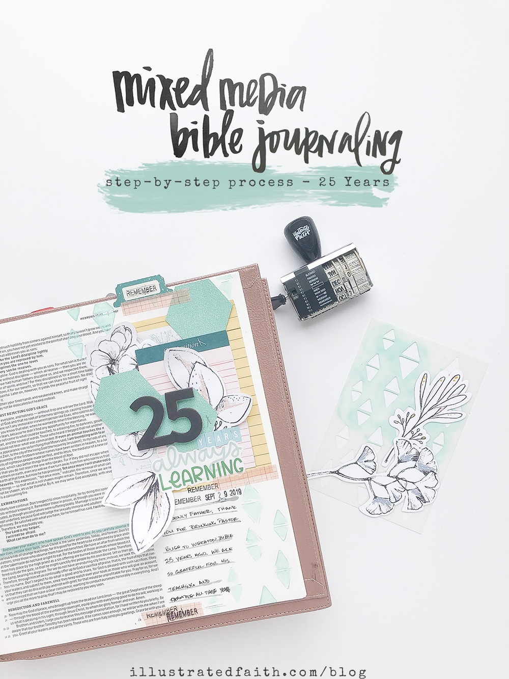 Mixed Media Bible Journaling Step-by-Step Process by Heather Greenwood | 25 Years | Hebrews 13:7