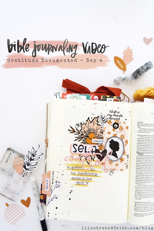 Gratitude Documented Bible Journaling Process Video by Jillian aka Hello Jillsky | Day 4 Self-Control